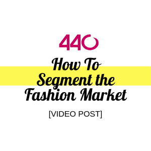 how to segment the fashion market