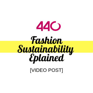 fashion sustainability explained